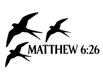 Christian Bible Verse Decal - Matthew 6:26 Decal - Christian Dove Decal - Religious Inspiration Sticker