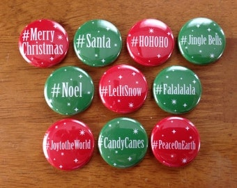 Hashtag Christmas Buttons Set of 10 Pinback Christmas Buttons Christmas Party Holiday decor Christmas decorations