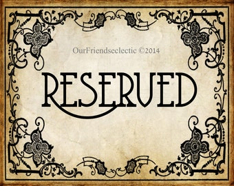 "Digital download printable diy art nouveau reserved sign wedding party 8 x 10"" you print"