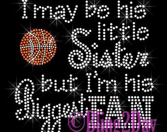 Basketball - Biggest Fan - HIS Little Sister - Iron on Rhinestone Transfer Bling Hot Fix Sports School - DIY