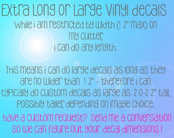 Design Your Own Extra Large Single Layer Vinyl Decal (Read Details on Listing)