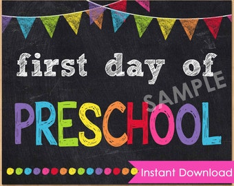 First Day of Preschool Sign INSTANT DOWNLOAD, First Day of School Chalkboard Sign, Back to School Sign, 1st Day of Preschool Printable 8x10