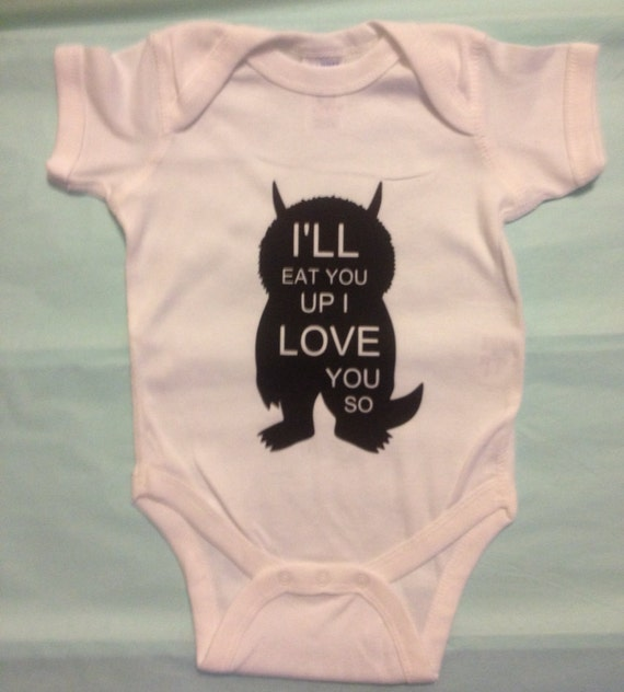 """Where the Wild things are Onesie~""""I'll eat you up I love you so"""" Onesie"""