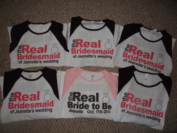 Bachelorette party shirts real bridesmaids bridal party for Novelty bride wedding dress t shirt