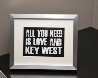 All You Need Is Love And Key West - Quotable Customize Frame