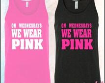 On Wednesdays We Wear Pink Unisex Tank Top • 100% Cotton Soft Comfortable Jersey Knit • Bella tank #3480