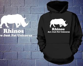 Rhinos Are Just Fat Unicorns Hoodie Funny Hooded Fleece Sweatshirt Sweater