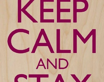 Keep Calm and Stay Cosy - Plywood Wood Print Poster Wall Art WP - DF - 0422
