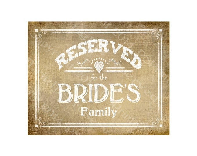 Reserved for the Bride's Family Vintage Style RESERVED signs - Vintage Heart Collection - Comes in 3 sizes