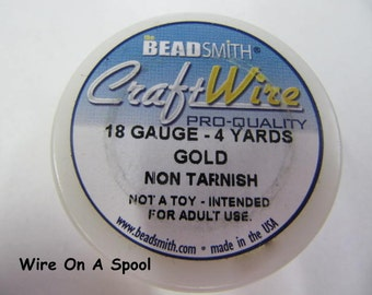 Gold Craft Wire 18 Gauge Round , Spool, Non-Tarnish, Gold Plated, 4 Yards, Beadsmith, Wire Wrapping, Soft Temper