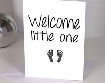 Welcome little one - footprint - A6 handmade new baby card - baby boy card baby girl card