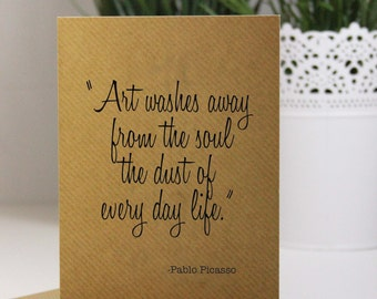 Pablo Picasso Quote Card - A6 Handmade Card