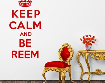 Keep Calm And Be Reem Towie Wall Sticker Crown Decal Vinyl Transfer Retro Home British Wartime Quote Art Decoration
