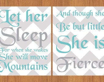 Let Her Sleep For When She Wakes And Though She Be But Little She is Fierce Nursery Wall Art Chevron Set of Two Aqua,Grey (110)