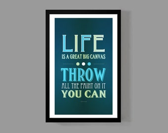 Art print inspirational home decor - Life is a great big canvas Quote Poster - Distressed Typographic Print - Danny Kaye