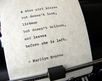 "Marilyn Monroe Quote, ""A Wise Girl Kisses..."" Hand-typed on Vintage Typewriter"