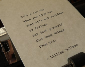 """Lillian Hellman Quote, """"...Just Yourself That Kept Things From You,"""" Hand-typed on Vintage Typewriter"""