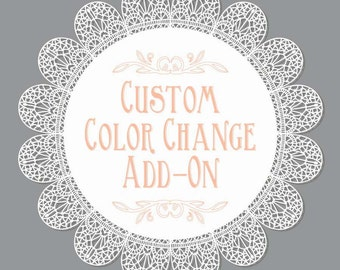 Custom Color Change Digital Add-On