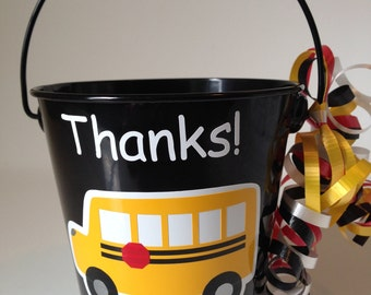 School Bus Driver - Thank You - Metal Pail/Bucket - SMALL size