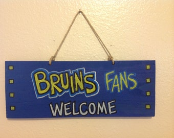 UCLA Bruins Fans Welcome Sign
