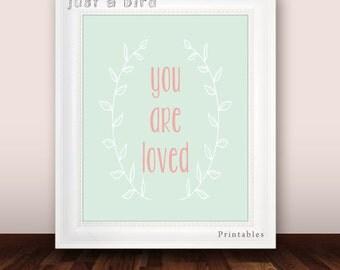 You are loved, nursery quote art print, mint green nursery decor, mint green wall art, kids room wall art - DIGITAL FILE