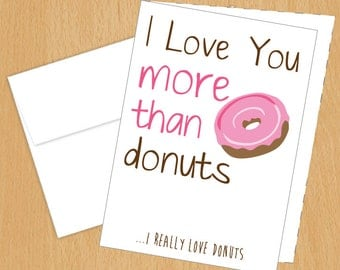 I Love You more than Donuts - Funny Cards - 4bar