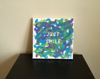 Just Smile Sign