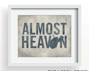 WEST VIRGINIA - Almost Heaven