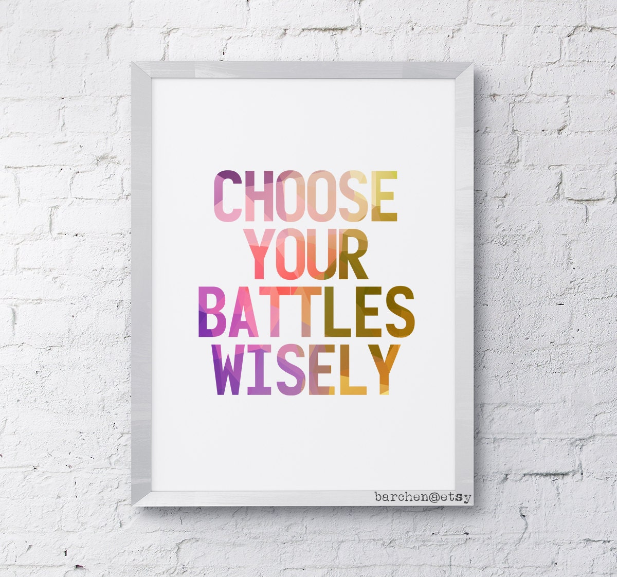 Quotes About Picking Your Battles. QuotesGram   Chart Pick Your Battles