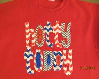 Hand Made Applique Ole Miss Hotty Toddy  t shirt or sweatshirt in Adult and Children Sizes