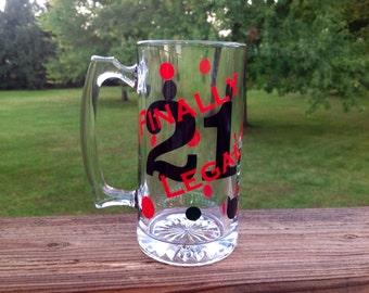 Finally Legal 21 Birthday Beer Mug - Choose your colors!