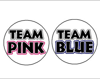 "Pack of 12 Team Pink Team Blue Gender Reveal Girl Boy Baby Shower Party Favors 1.25"" Pinback Buttons Badges Pins OR Magnets 294"