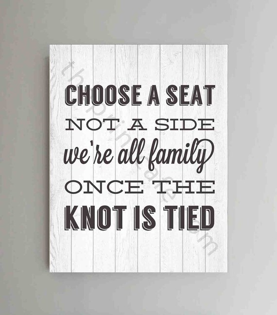 Wedding Sign CHOOSE A SEAT Not A Side Wedding Decor 8x10