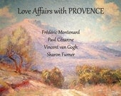 Book - Love Affairs with PROVENCE by Paula Lawlor