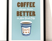 Coffee print, New York art, New York coffee inspired art, typographic print, food and drink, typographic art, coffee poster