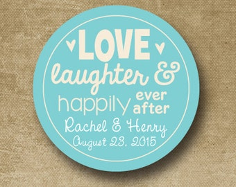 Love Laughter Happily Ever After Personalized Wedding Stickers, Custom Wedding Labels, Wedding Favor Stickers,  Buffet label, Envelope Seals