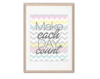 Poster, Print, Poster, Illustration Make each day count pastel