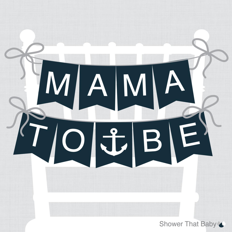 Nautical Baby Shower PRINTABLE Chair Banner Mama To