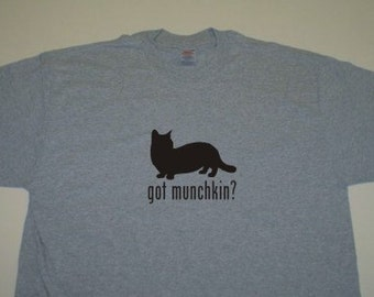Got Munchkin?  Short Sleeve T-Shirt. w/FREE matching sticker!