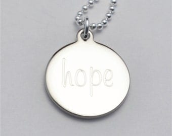 FREE SHIPPING Small Custom Engraved Hope Charm Necklace, Inspirational Necklace, Survivor Gift,  Mother's Day Gift