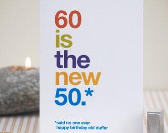 Funny 60th Birthday Card - 60 Birthday - Witty Birthday Card - Rude 60th Card - Funny Birthday 60 - Funny 60 Card - FREE UK DELIVERY