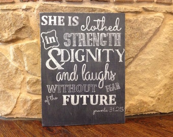 She is clothed in strength and dignity... Proverbs 31:25 custom painting made to order.
