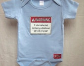 Baby Onesie. Warning: If odor detected contact professional service provider