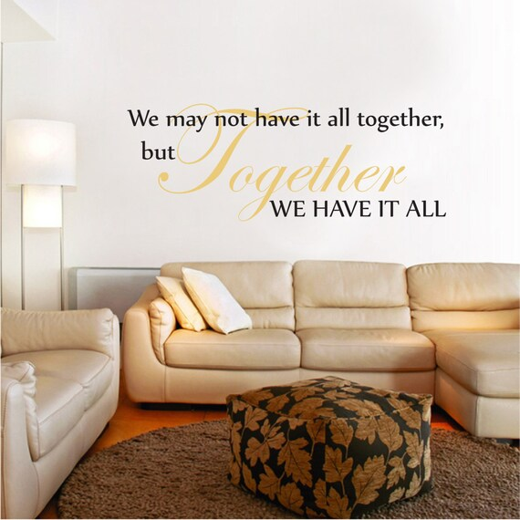 Word Stickers For Walls Uk We May Not Have It All Together Family Wall  Sticker