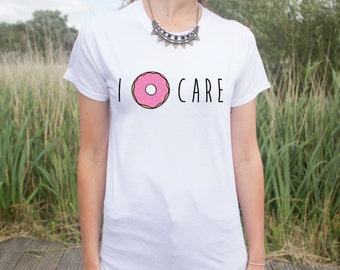 I Donut Care T-shirt Top Fast Junk Food Fashion Blogger Doughnut Funny Cute Don't Gift Pink