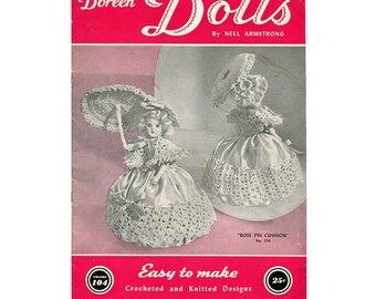 1950s Doreen Dolls by Nell Armstrong - Vintage Crochet / Knitting Pattern - 8 inch Doll Dress Patterns / Pin Cushion Dolls