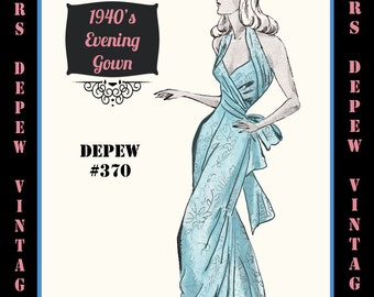 Vintage Sewing Pattern 1940's Backless Evening or Wedding Gown in Any Size Depew 370 - PLUS Size Included -INSTANT DOWNLOAD-
