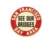 1930s Opening Day: Golden Gate Bridge & Bay Bridge Announcement, Rare Ephemera