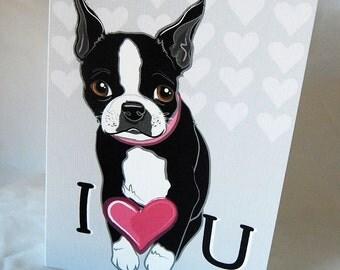 Love U Boston Terrier - Greeting Card