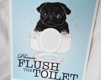 Flush Toilet Black Pug - 8x10 Eco-friendly Print